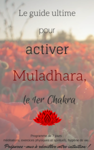 guide ultime : Muladhara